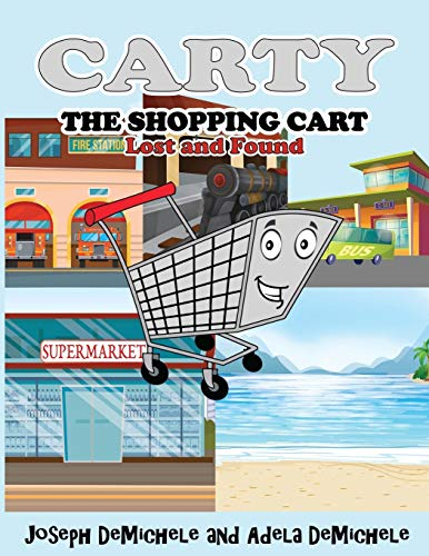 Carty the Shopping Cart: Lost and Found