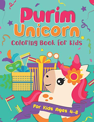 Purim Unicorn Coloring Book for Kids: A Purim Gift Basket Idea for Kids Ages 4-8 | A Jewish High Holiday Coloring Book for Children