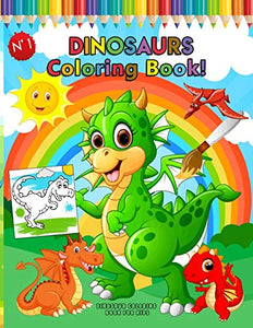 Dinosaur Coloring Book for Kids: Great Gift for Boys & Girls Coloring Book: Cute and Fun Dinosaur: Epic Book of Awesome, All-in-One Coloring Book Big ... Boys and Girls Ages 4-8. 100 Coloring Pages