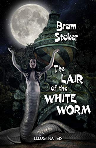 The Lair of the White Worm Illustrated
