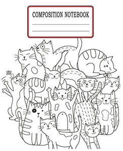 Composition Notebook: Crazy Cats Themed Wide Ruled Composition Notebook For All Cat Lovers
