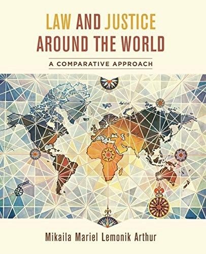 Law and Justice around the World: A Comparative Approach