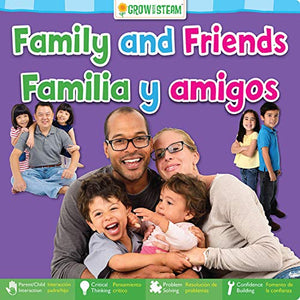 Family and Friends / Familia y amigos (Grow With Steam) (English and Spanish Edition)