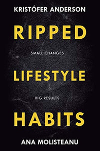 Ripped Lifestyle Habits
