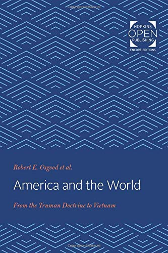 America and the World: From the Truman Doctrine to Vietnam