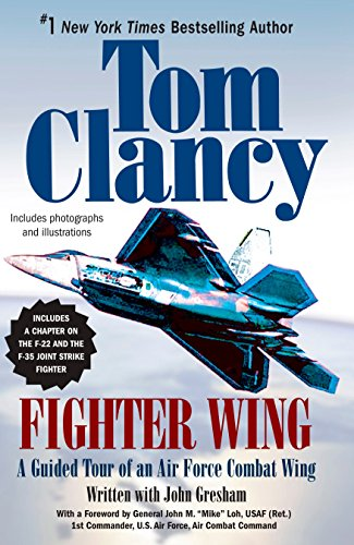 Fighter Wing: A Guided Tour of an Air Force Combat Wing (Tom Clancy's Military Reference)