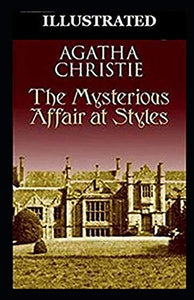 The Mysterious Affair at Styles Illustrated