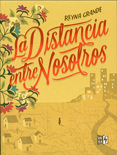 La distancia entre nosotros / The Distance Between Us (Spanish Edition)