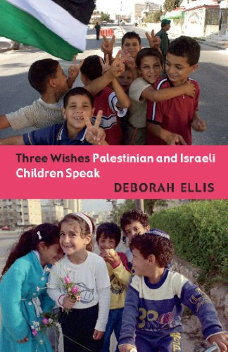 Three Wishes: Palestinian and Israeli Children Speak