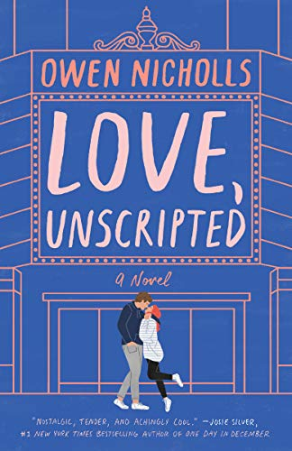 Love, Unscripted: A Novel
