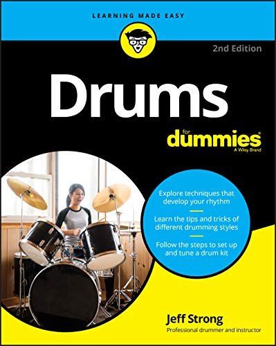 Drums For Dummies, 2nd Edition (For Dummies (Music))