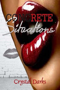 Concrete Situations (Situations Series) (Volume 1)