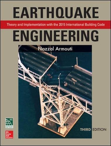 Earthquake Engineering: Theory and Implementation with the 2015 International Building Code, Third Edition