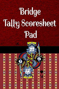 "Bridge Tally Scoresheet Pad: 6"" x 9"" Bridge Card Game Custom Score Cards 