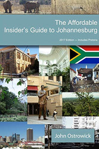 The Affordable Insider's Guide to Johannesburg