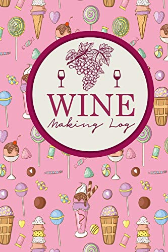 Wine Making Log