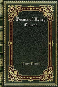 Poems of Henry Timrod
