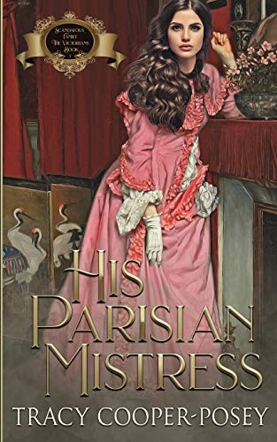 His Parisian Mistress (Scandalous Family--The Victorians)