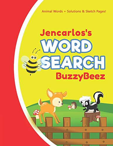Jencarlos's Word Search: Animal Creativity Activity & Fun for Creative Kids | Solve a Zoo Safari Farm Sea Life Wordsearch Puzzle Book + Draw & Sketch ... Vocabulary Letter Spelling Logic & Memory