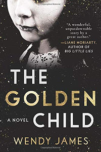 The Golden Child: A Novel