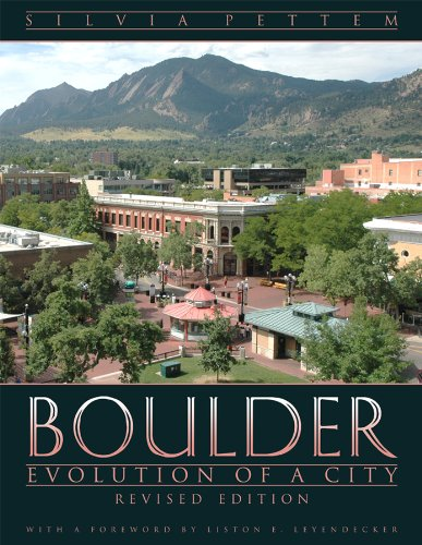 Boulder: Evolution of a City, Revised Edition