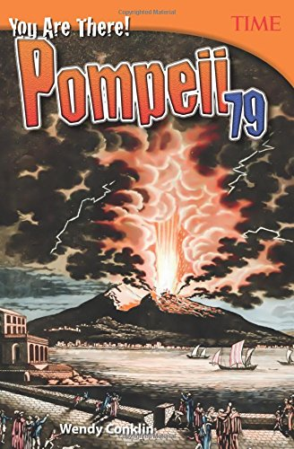 You Are There! Pompeii 79 (Time for Kids Nonfiction Readers)