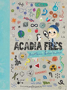 The Acadia Files: Book Three, Winter Science