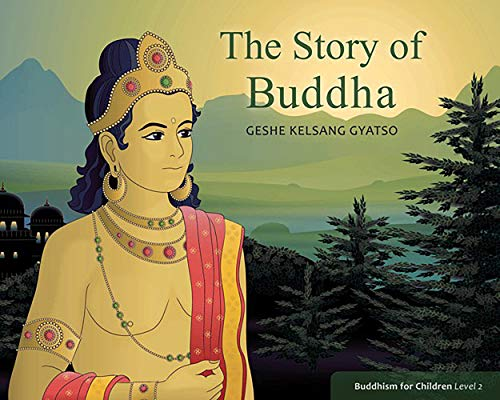 The Story of Buddha (Buddhism for Children)