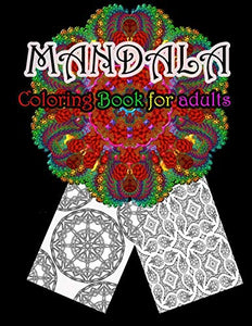 Mandala Coloring Book For Adults: Stress Relieving Mandala Designs For Adults Relaxation