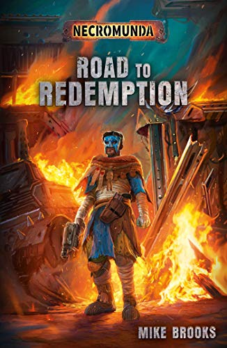 Road to Redemption (Necromunda)