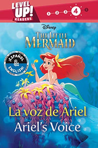 Ariel's Voice / La voz de Ariel (English-Spanish) (Disney The Little Mermaid) (Level Up! Readers) (37) (Disney Bilingual)