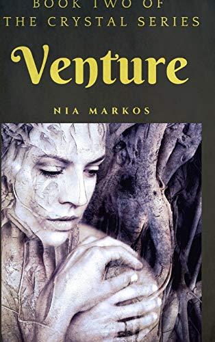 Venture (The Crystal Series) Book Two
