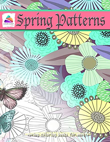 SPRING PATTERNS: spring coloring books for adults