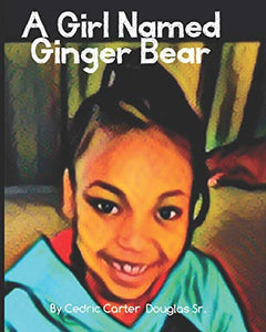 A Girl Named Ginger Bear