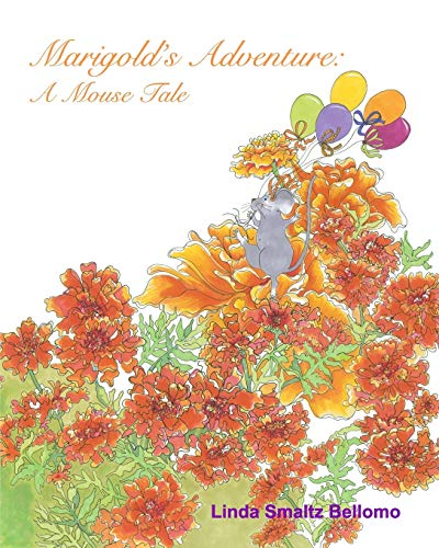 Marigold's Adventure: A Mouse Tale