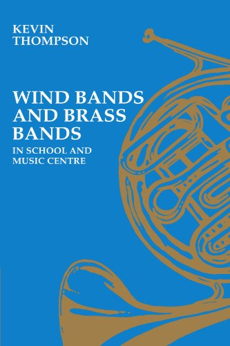 Wind Bands and Brass Bands in School and Music Centre (Resources of Music)