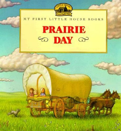 Prairie Day (Little House Picture Book)