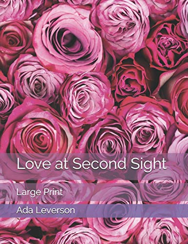Love at Second Sight: Large Print