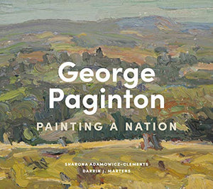 George Paginton: Painting a Nation