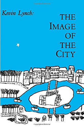 The Image of the City (Harvard-MIT Joint Center for Urban Studies Series)
