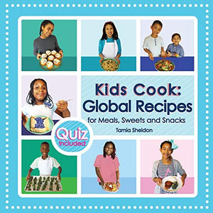 Kids Cook: Global Recipes