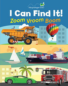 I Can Find It! Zoom Vroom Boom (Large Padded Board Book)