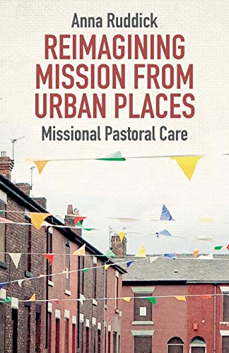 Reimagining Mission from Urban Places: Missional Pastoral Care