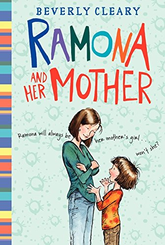 Ramona and Her Mother (Ramona Quimby)