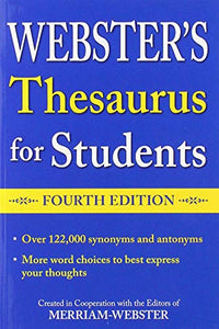 Webster's Thesaurus for Students, Fourth Edition