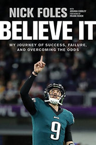 Believe It: My Journey of Success, Failure, and Overcoming the Odds
