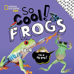 So Cool: Frogs