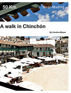 A walk in Chinchon
