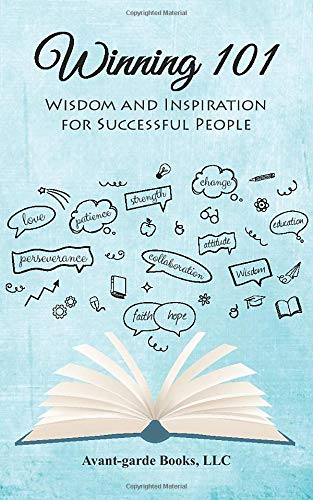 Winning 101: Wisdom and Inspiration for Successful People