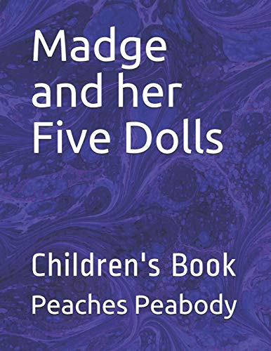 Madge and her Five Dolls: Children's Book